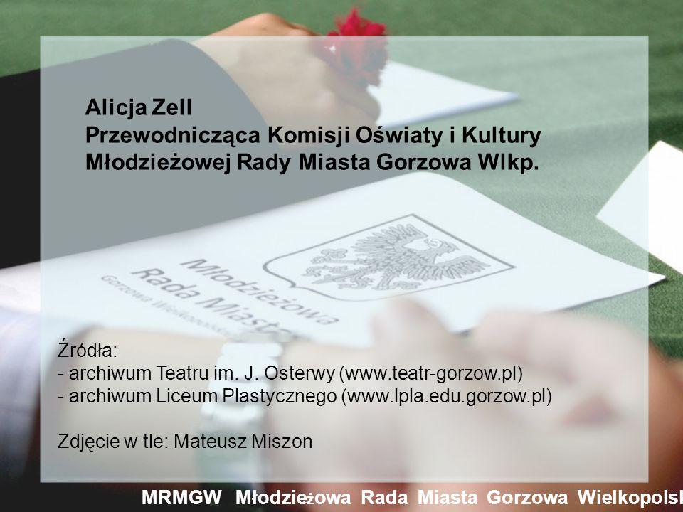Alicja Zell Przewodnicząca Komisji Oświaty i Kultury Młodzieżowej Rady Miasta Gorzowa Wlkp.