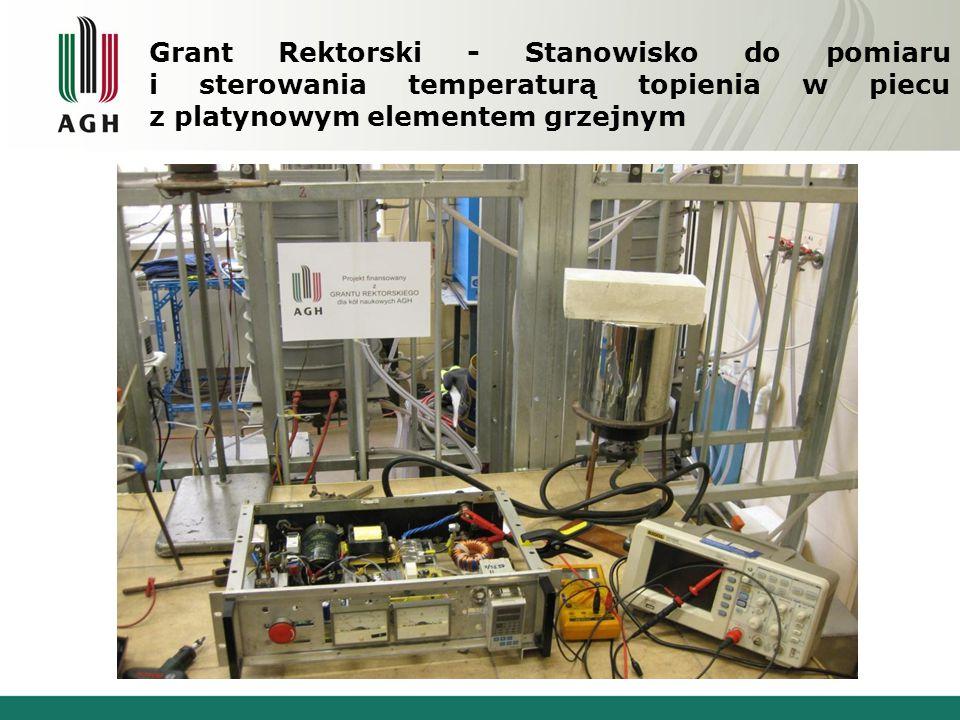 Grant Rektorski - Stanowisko do pomiaru i sterowania temperaturą topienia w piecu z platynowym elementem grzejnym