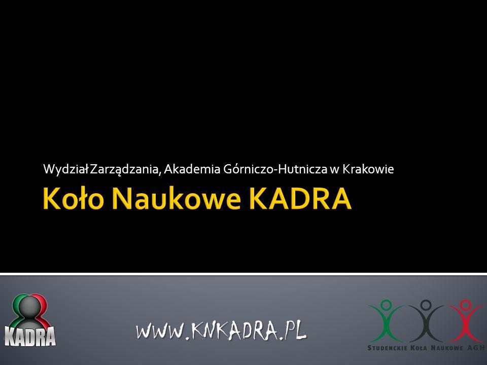 Wydział Zarządzania, Akademia Górniczo-Hutnicza w Krakowie WWW.KNKADRA.PL