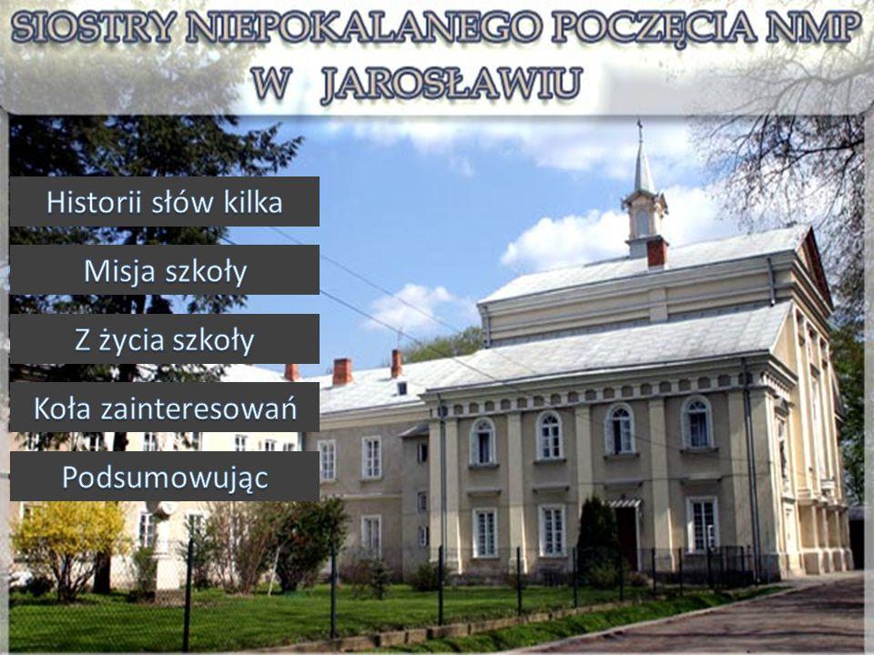 Dnia 1 września 1993 roku sześćdziesięcioro dzieci (,,zerówka i dwie klasy pierwsze) rozpoczęło naukę w koedukacyjnej szkole podstawowej Sióstr Niepokalanek w Jarosławiu.