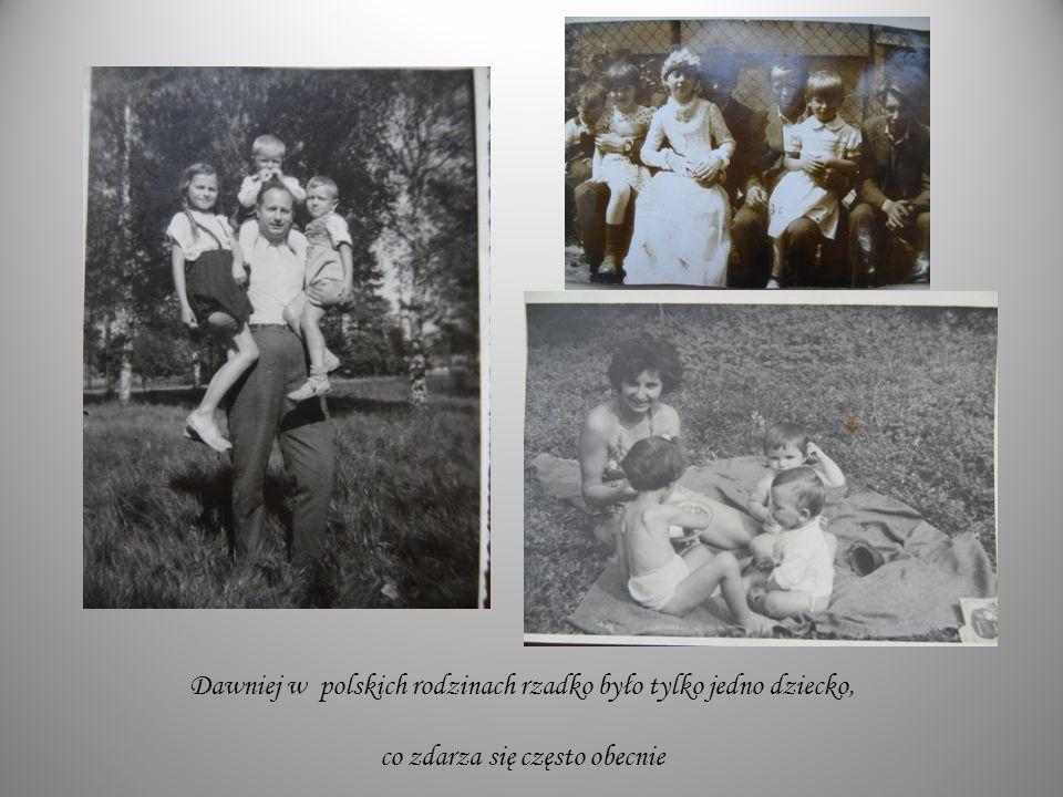Dawniej w polskich rodzinach rzadko było tylko jedno dziecko, co zdarza się często obecnie
