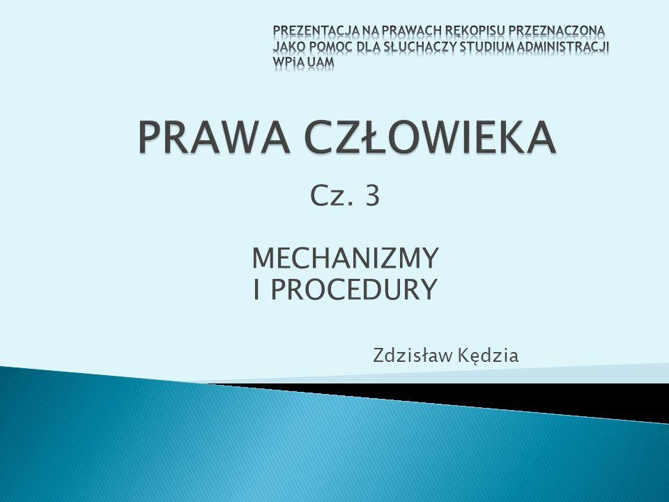 Cz. 3 MECHANIZMY I PROCEDURY Zdzisław Kędzia
