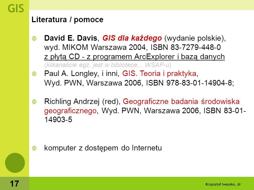 Krzysztof Iwaszko, dr 18 Zadania GIS