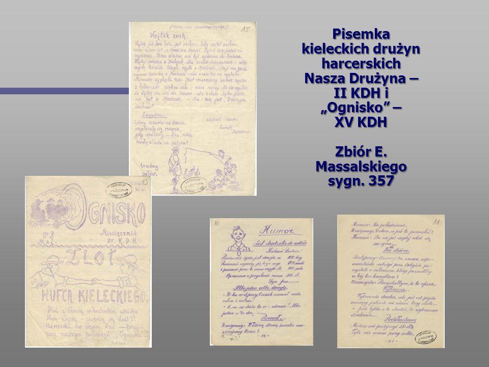 """Pisemka kieleckich drużyn harcerskich Nasza Drużyna – II KDH i """"Ognisko"""" – XV KDH Zbiór E. Massalskiego sygn. 357"""