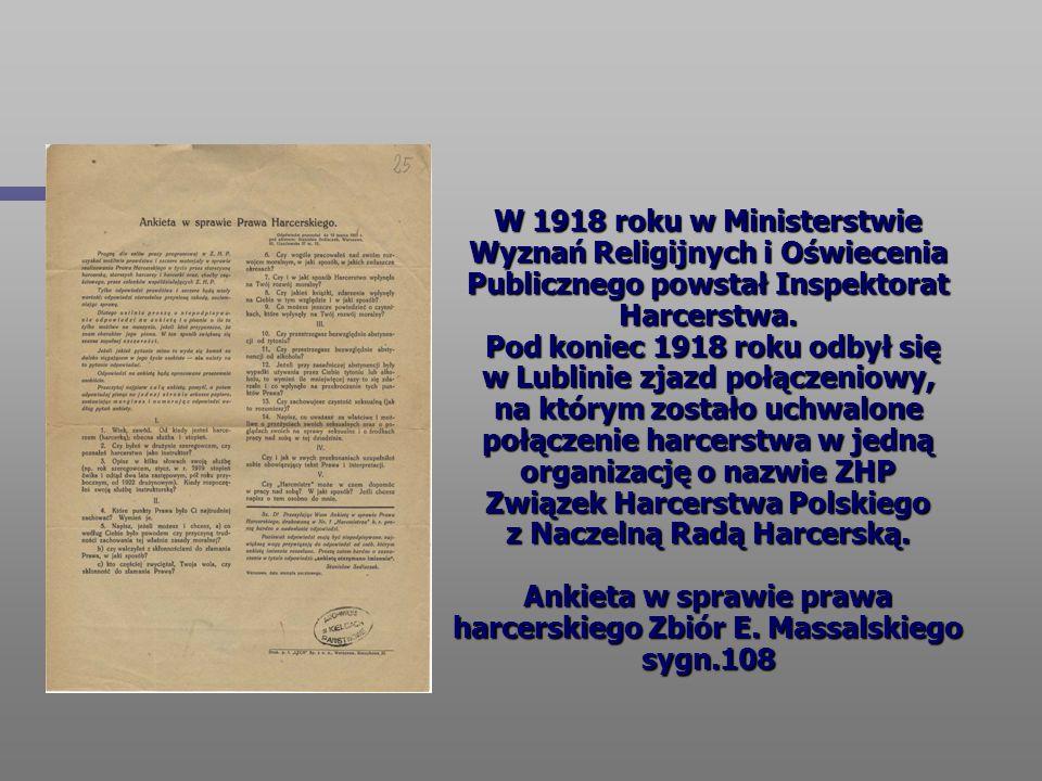 W 1918 roku w Ministerstwie Wyznań Religijnych i Oświecenia Publicznego powstał Inspektorat Harcerstwa. Pod koniec 1918 roku odbył się w Lublinie zjaz