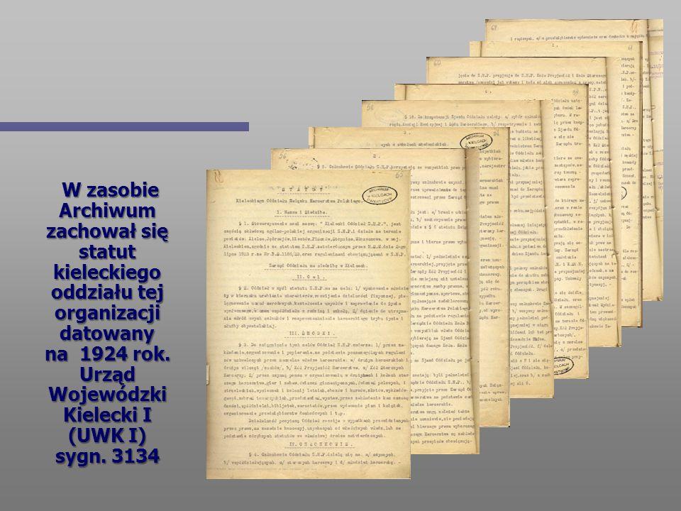 W zasobie Archiwum zachował się statut kieleckiego oddziału tej organizacji datowany na 1924 rok. Urząd Wojewódzki Kielecki I (UWK I) sygn. 3134 W zas
