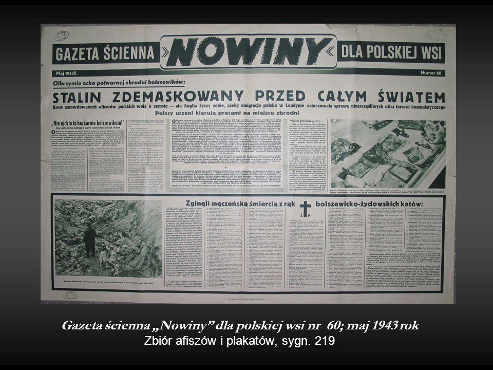 """Gazeta ścienna """"Nowiny"""" dla polskiej wsi nr 60; maj 1943 rok Zbiór afiszów i plakatów, sygn. 219"""