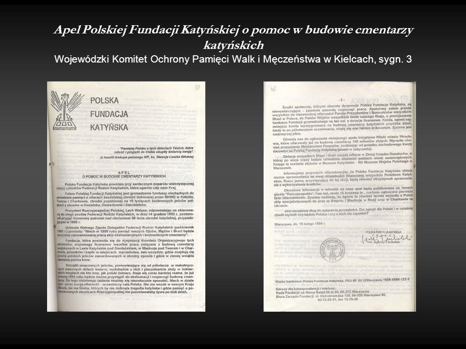 Apel Polskiej Fundacji Katyńskiej o pomoc w budowie cmentarzy katyńskich Wojewódzki Komitet Ochrony Pamięci Walk i Męczeństwa w Kielcach, sygn. 3
