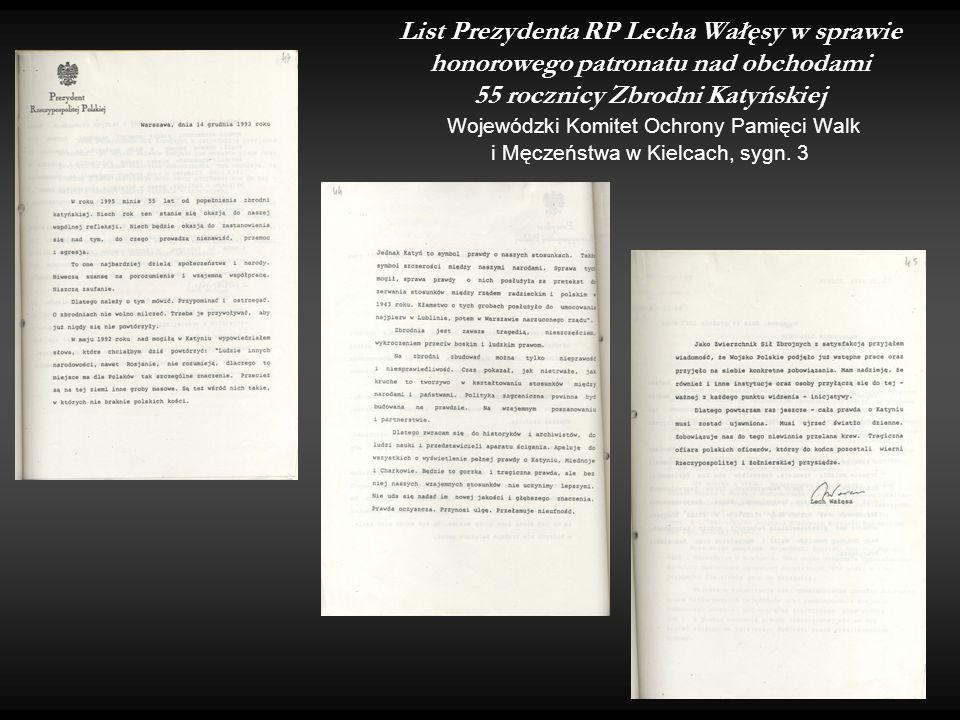 List Prezydenta RP Lecha Wałęsy w sprawie honorowego patronatu nad obchodami 55 rocznicy Zbrodni Katyńskiej Wojewódzki Komitet Ochrony Pamięci Walk i