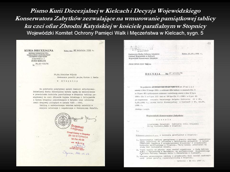 Pismo Kurii Diecezjalnej w Kielcach i Decyzja Wojewódzkiego Konserwatora Zabytków zezwalające na wmurowanie pamiątkowej tablicy ku czci ofiar Zbrodni