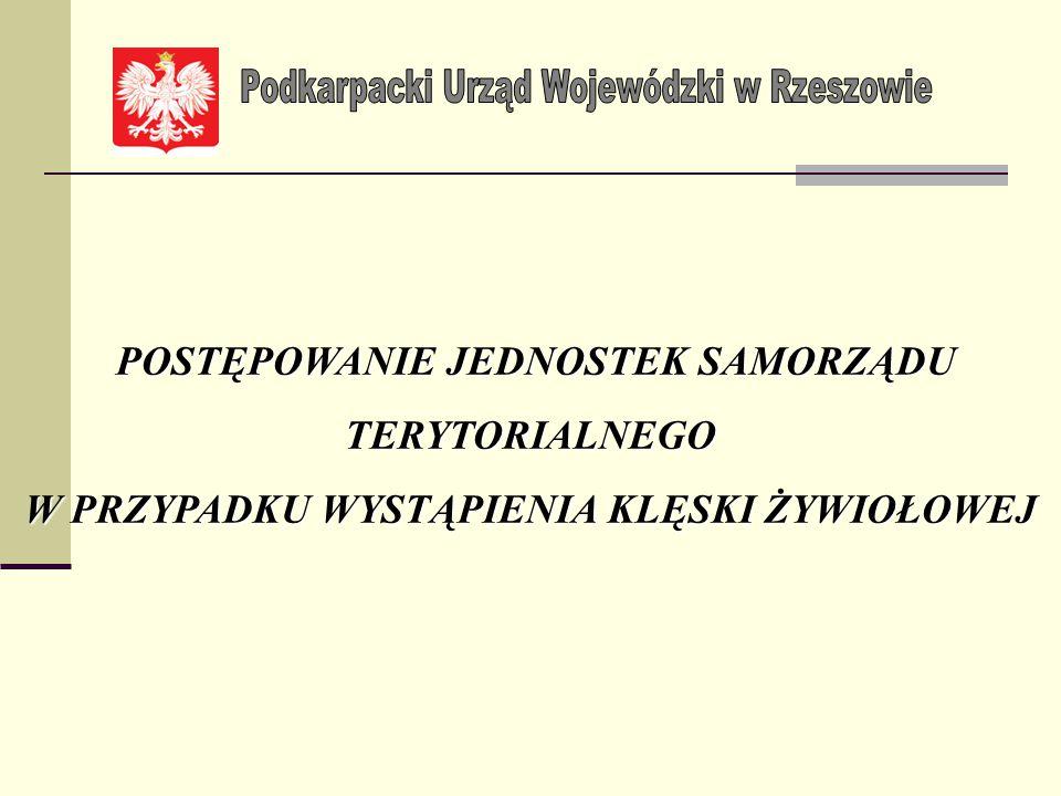 Wójt/ Burmistrz/ Prezydent Miasta/ Starosta/ Marszałek Województwa natychmiast po wystąpieniu lub w trakcie trwania zjawisk mających znamię klęski żywiołowej, jednak nie później niż w ciągu 48 godzin zobowiązany jest zawiadomić Wydział Środowiska i Rolnictwa PUW (sr@rzeszow.uw.gov.pl) oraz Wojewódzkie Centrum Zarządzania Kryzysowego Wojewody Podkarpackiego.