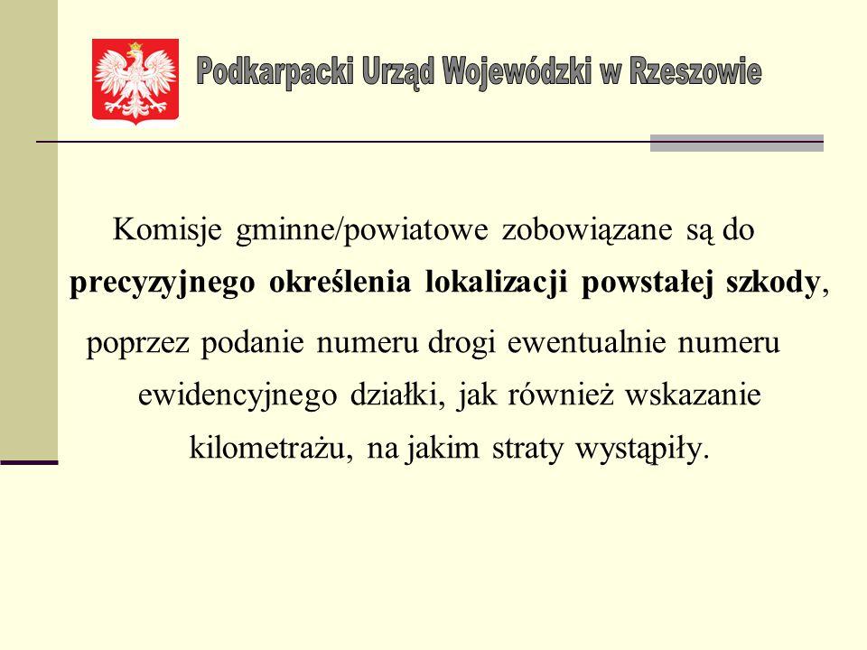 Warunkiem przyjęcia i zweryfikowania protokołu szkód sporządzonego przez gminną/powiatową komisję będzie udokumentowanie (potwierdzenie) wystąpienia n