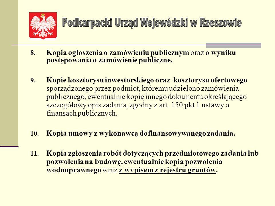 5.Kopie protokołów szkód sporządzonych przez komisję do spraw szacowania strat, powołaną przez organy jednostki samorządu terytorialnego. 6.Kopie prot