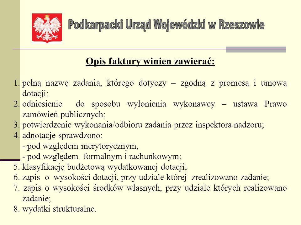 Wymienione dokumenty winny spełniać cechy dowodów księgowych, zgodnie z ustawą z dnia 29 września 1994 r. o rachunkowości (Dz. U. z 2013 r., poz. 330