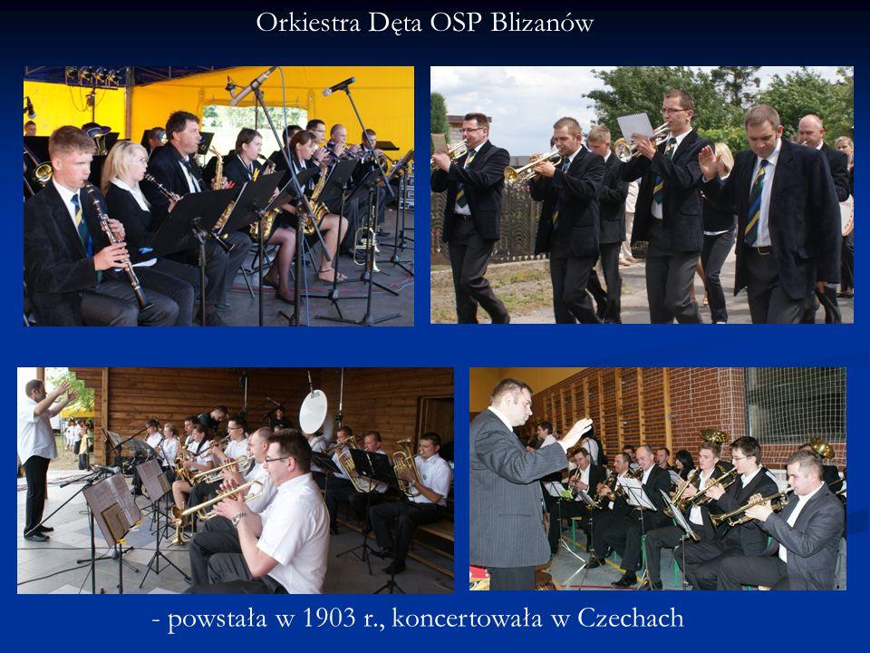 Orkiestra Dęta OSP Blizanów - powstała w 1903 r., koncertowała w Czechach