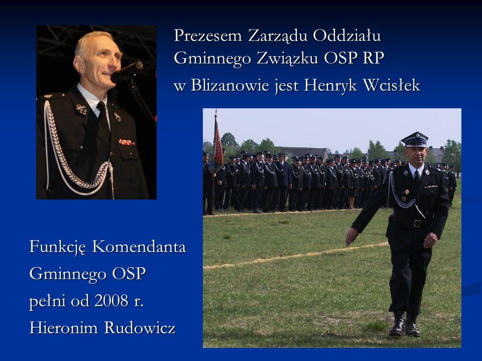 Prezesem Zarządu Oddziału Gminnego Związku OSP RP w Blizanowie jest Henryk Wcisłek Funkcję Komendanta Gminnego OSP pełni od 2008 r. Hieronim Rudowicz