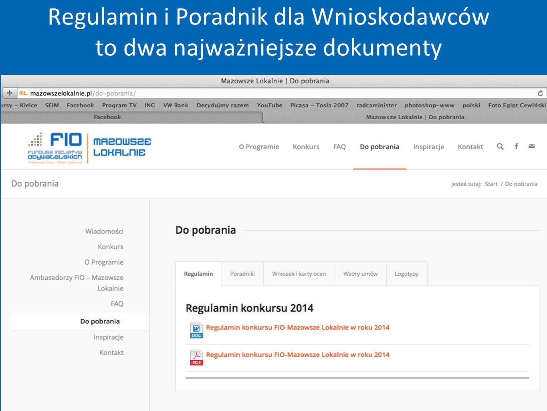 Regulamin i Poradnik dla Wnioskodawców to dwa najważniejsze dokumenty