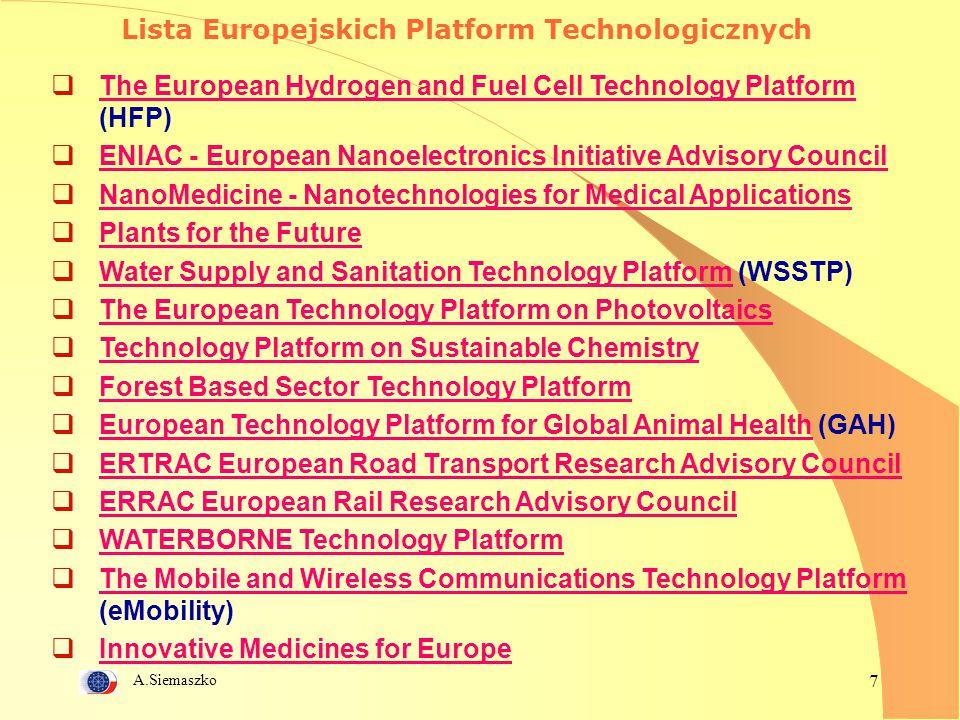 A.Siemaszko 38 Polskie Platformy Technologiczne Definicja PPT to konsorcjum zrzeszające kluczowe polskie przedsiębiorstwa, jednostki naukowe, ośrodki decyzyjne, finansowe i społeczne mające na celu sformułowanie wizji rozwoju wybranego sektora gospodarki, wyznaczenie strategii zmierzającej do jej realizacji oraz przygotowanie spójnego planu działania.