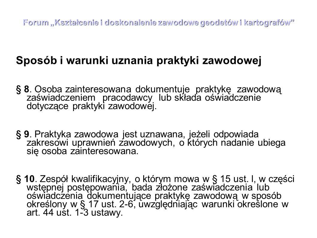 """Forum """"Kształcenie i doskonalenie zawodowe geodetów i kartografów § 17."""