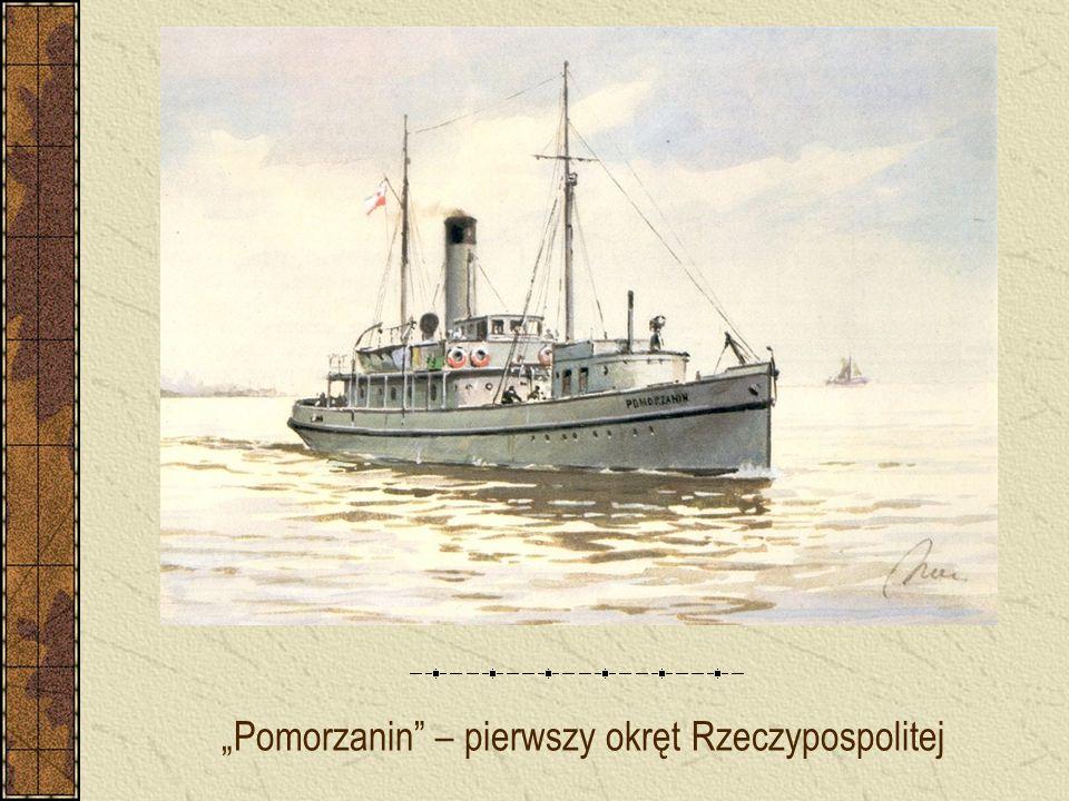 """""""Pomorzanin"""" – pierwszy okręt Rzeczypospolitej"""
