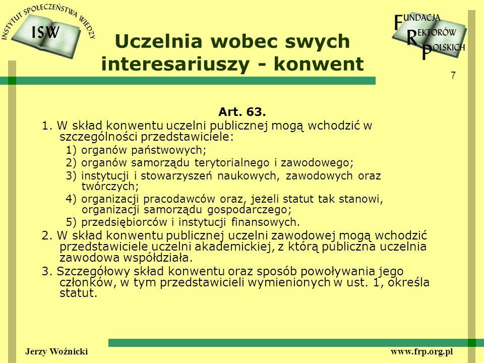 7 Jerzy Woźnicki www.frp.org.pl Uczelnia wobec swych interesariuszy - konwent Art.