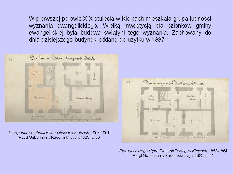 W pierwszej połowie XIX stulecia w Kielcach mieszkała grupa ludności wyznania ewangelickiego.