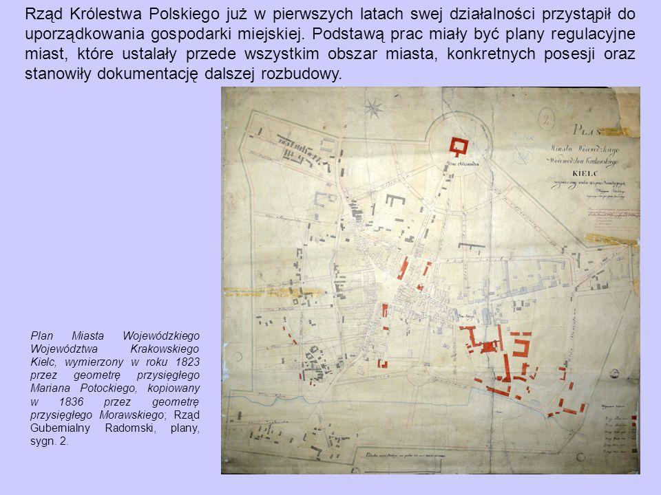 Plan Miasta Wojewódzkiego Województwa Krakowskiego Kielc, wymierzony w roku 1823 przez geometrę przysięgłego Mariana Potockiego, kopiowany w 1836 przez geometrę przysięgłego Morawskiego; Rząd Gubernialny Radomski, plany, sygn.