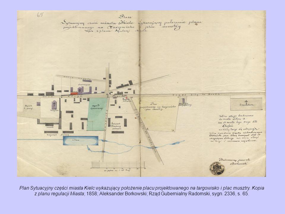 Plan sytuacyjny placu pod budowę domu dla sług kościelnych w Kielcach; 1853; Aleksander Borkowski; Rząd Gubernialny Radomski, sygn.