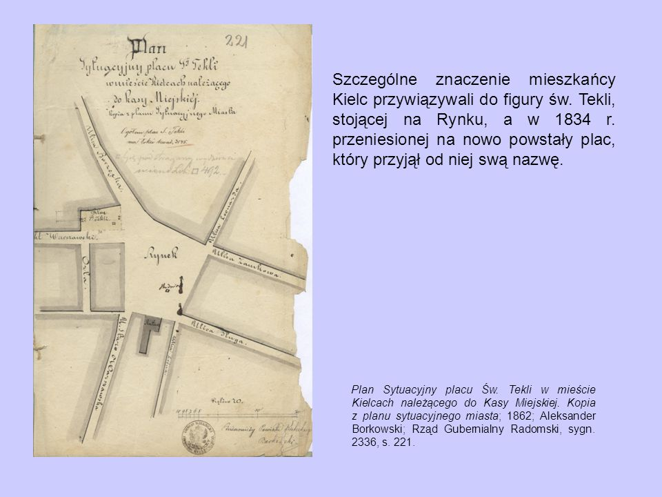 Szczególne znaczenie mieszkańcy Kielc przywiązywali do figury św.