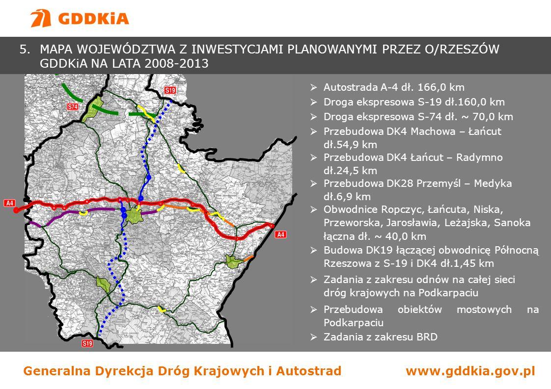 """Generalna Dyrekcja Dróg Krajowych i Autostradwww.gddkia.gov.pl A-4 TARNÓW – RZESZÓW - długość: 78,3 km - klasa: A - nośność: 115 kN/oś - ilość węzłów: 6 - ilość obiektów inż.: 110 - przekrój 2x2 (2x3 docelowo) - źródła finansowania (POIiŚ): 85% FS 15% budżet - lata realizacji: 2009-2012 A-4 RZESZÓW – KORCZOWA - długość: 87,7 km - klasa: A - nośność: 115 kN/oś - ilość węzłów: 6 - ilość obiektów inż.: 122 - przekrój 2x2 (2x3 docelowo) - źródła finansowania (POIiŚ): 85% FS 15% budżet - lata realizacji: 2010-2012 - system """"projektuj i buduj dla odcinka w."""