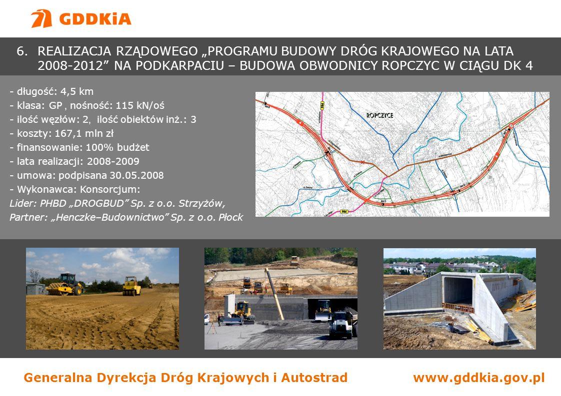 Generalna Dyrekcja Dróg Krajowych i Autostradwww.gddkia.gov.pl - długość: 4,5 km - klasa: GP, nośność: 115 kN/oś - ilość węzłów: 2, ilość obiektów inż