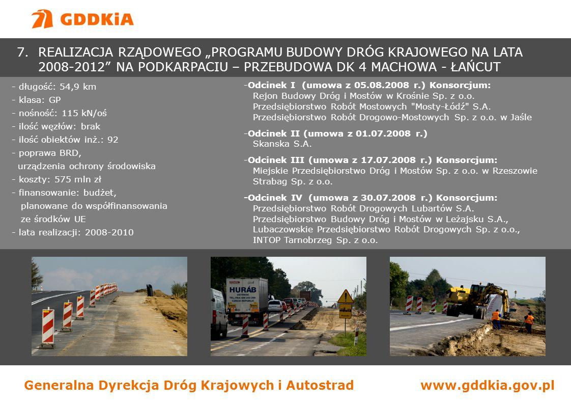 Generalna Dyrekcja Dróg Krajowych i Autostradwww.gddkia.gov.pl - długość: 54,9 km - klasa: GP - nośność: 115 kN/oś - ilość węzłów: brak - ilość obiekt