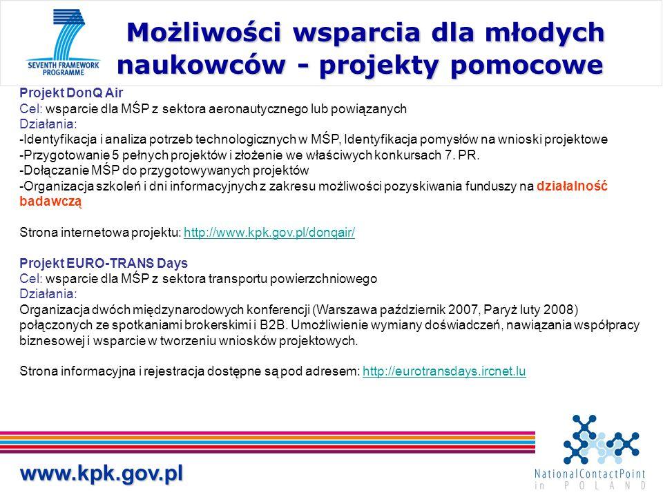 www.kpk.gov.pl Możliwości wsparcia dla młodych naukowców - projekty pomocowe Możliwości wsparcia dla młodych naukowców - projekty pomocowe Projekt Don