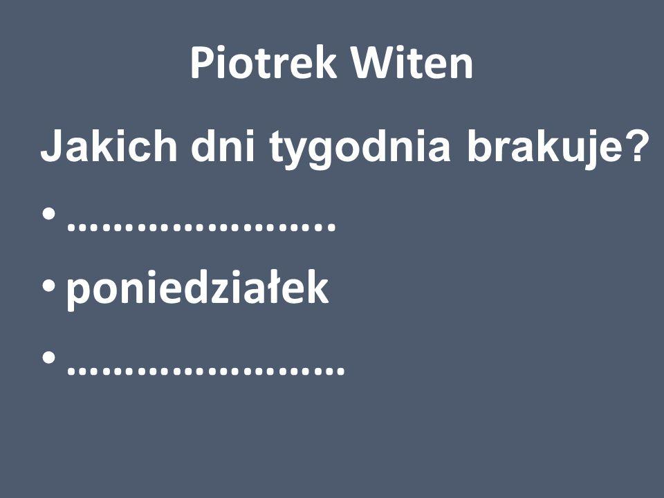 Bartek Snopkowski Jakiego brakuje miesiąca? lipiec …………………………. wrzesień
