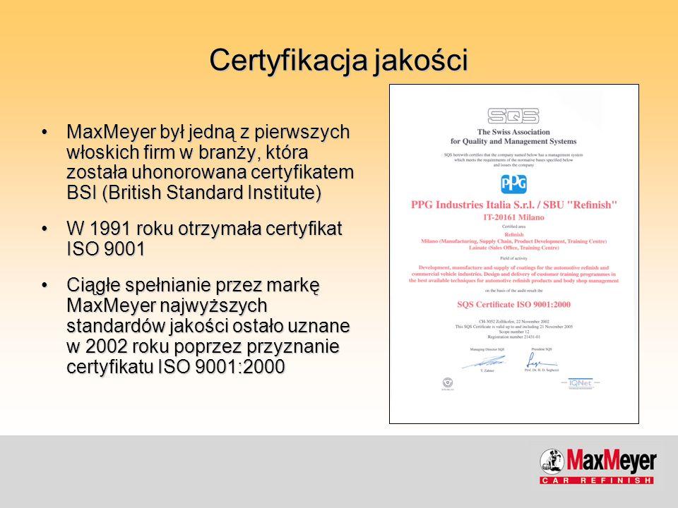 Certyfikacja jakości MaxMeyer był jedną z pierwszych włoskich firm w branży, która została uhonorowana certyfikatem BSI (British Standard Institute)Ma