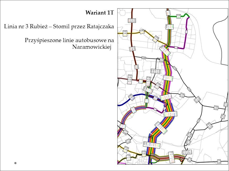 Wariant 1T Linia nr 3 Rubież – Stomil przez Ratajczaka Przyśpieszone linie autobusowe na Naramowickiej