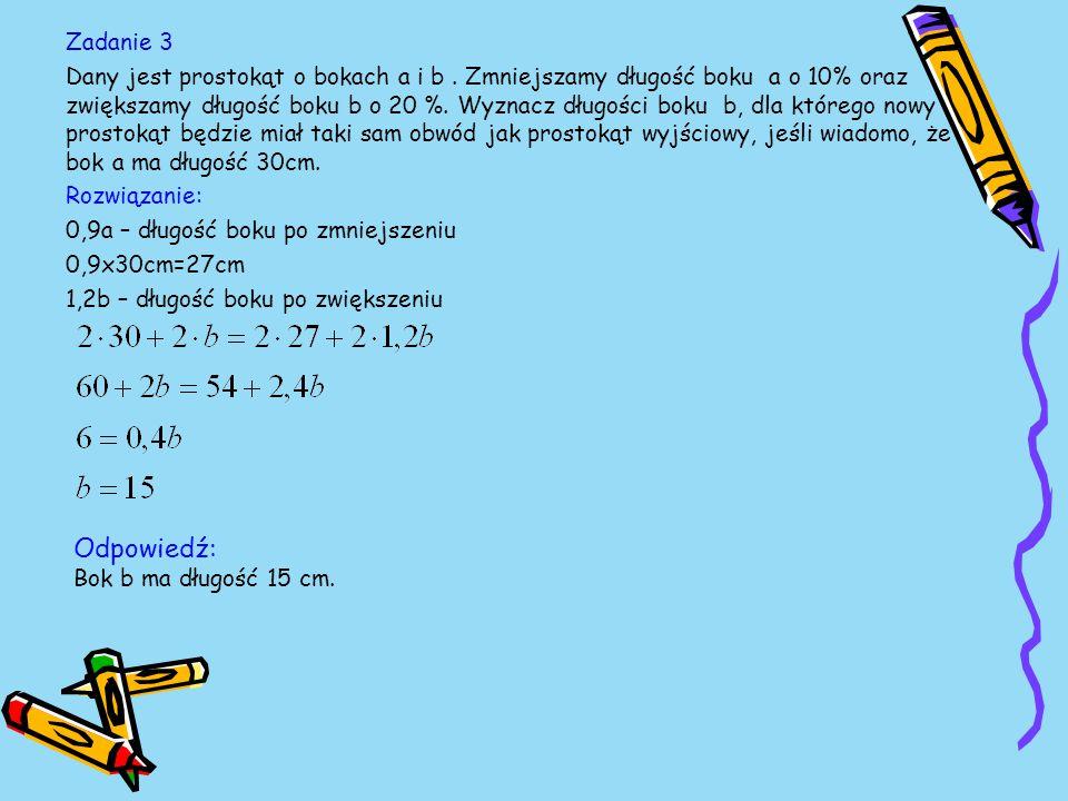 Zadanie 3 Dany jest prostokąt o bokach a i b.