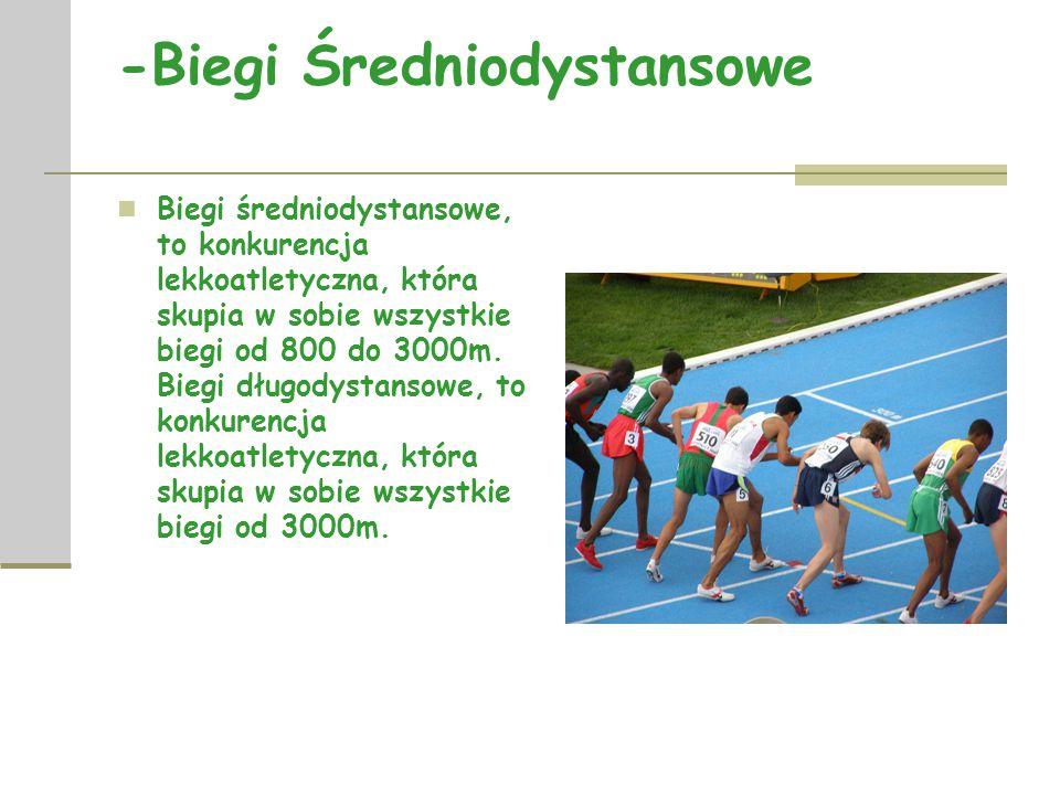 -Biegi Długodystansowe Bieg długodystansowy – biegi lekkoatletyczne obejmujące w swój skład dystanse dłuższe od biegu na 3000 metrów.