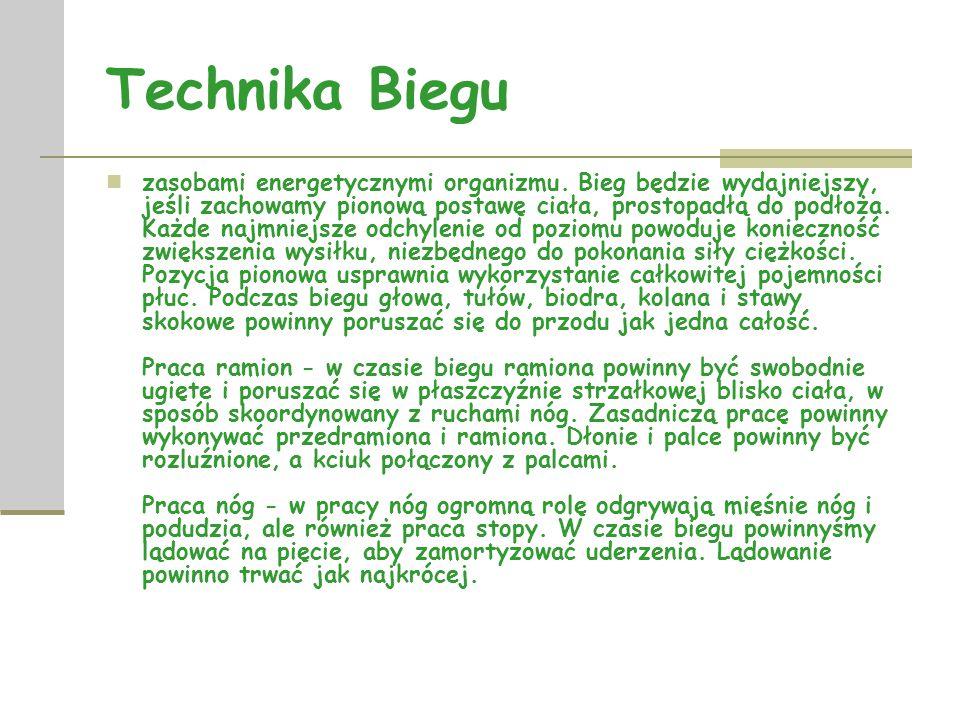 Technika Biegu zasobami energetycznymi organizmu.