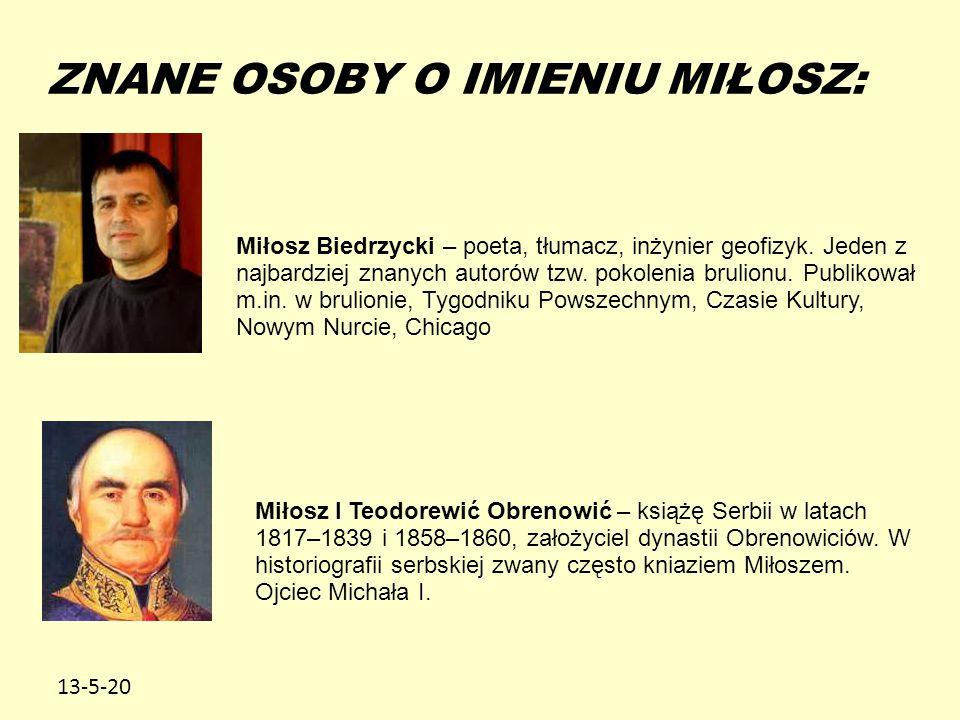 13-5-20 ZNANE OSOBY O IMIENIU MIŁOSZ: Miłosz Biedrzycki – poeta, tłumacz, inżynier geofizyk. Jeden z najbardziej znanych autorów tzw. pokolenia brulio
