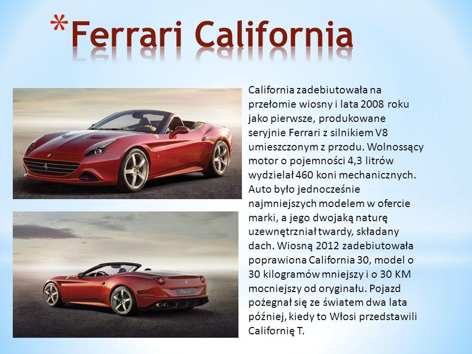 California zadebiutowała na przełomie wiosny i lata 2008 roku jako pierwsze, produkowane seryjnie Ferrari z silnikiem V8 umieszczonym z przodu.