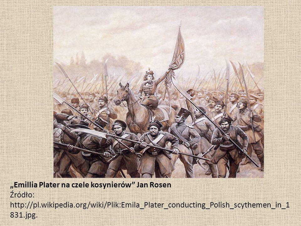 """""""Emillia Plater na czele kosynierów"""" Jan Rosen Źródło: http://pl.wikipedia.org/wiki/Plik:Emila_Plater_conducting_Polish_scythemen_in_1 831.jpg."""