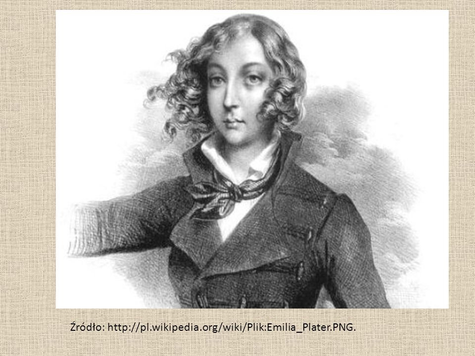 Źródło: http://pl.wikipedia.org/wiki/Plik:Emilia_Plater.PNG.
