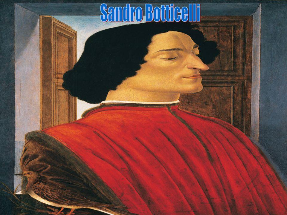 Sandro Botticelli Ur.1 marca 1445 we Florencji.