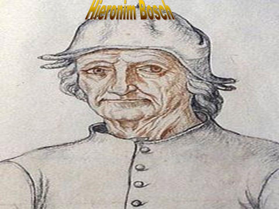 Hieronim Bosch Hieronim Bosch.ok. 1450 w Hertogenbosch w północnej Brabancji.