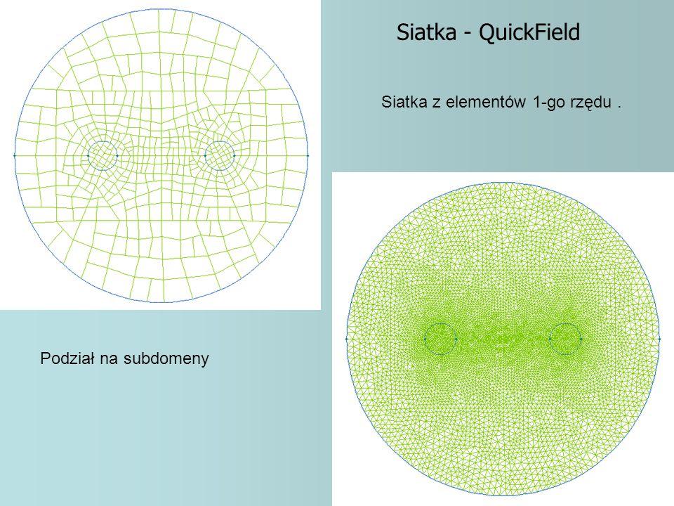 Podział na subdomeny Siatka z elementów 1-go rzędu. Siatka - QuickField