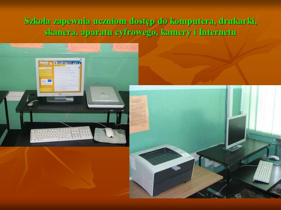 Szkoła zapewnia uczniom dostęp do komputera, drukarki, skanera, aparatu cyfrowego, kamery i Internetu