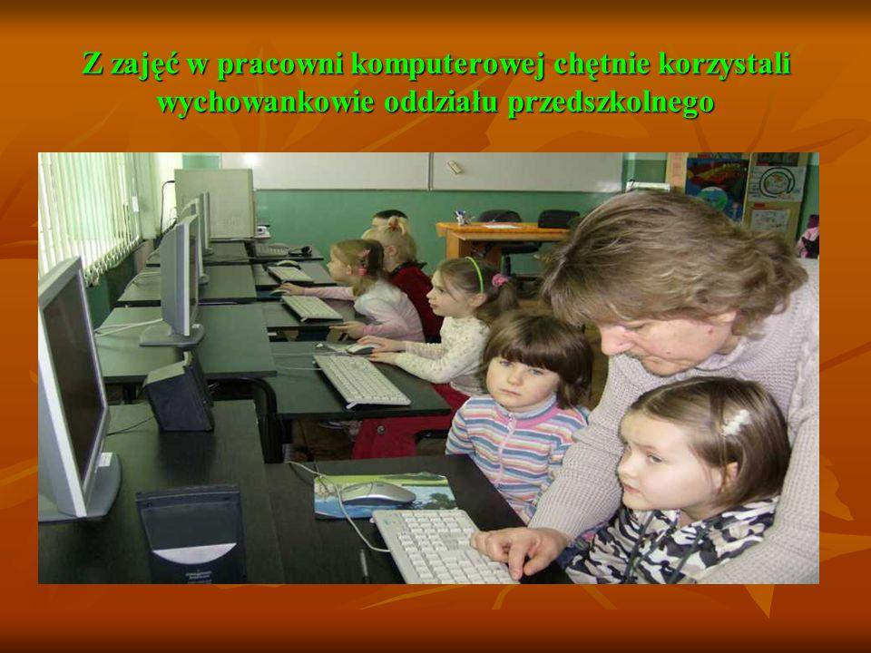 Z zajęć w pracowni komputerowej chętnie korzystali wychowankowie oddziału przedszkolnego