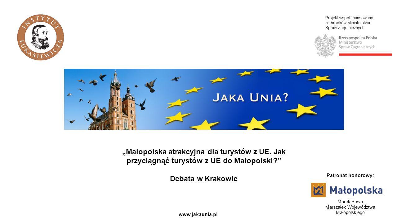 """Projekt współfinansowany ze środków Ministerstwa Spraw Zagranicznych www.jakaunia.pl """"Małopolska atrakcyjna dla turystów z UE."""