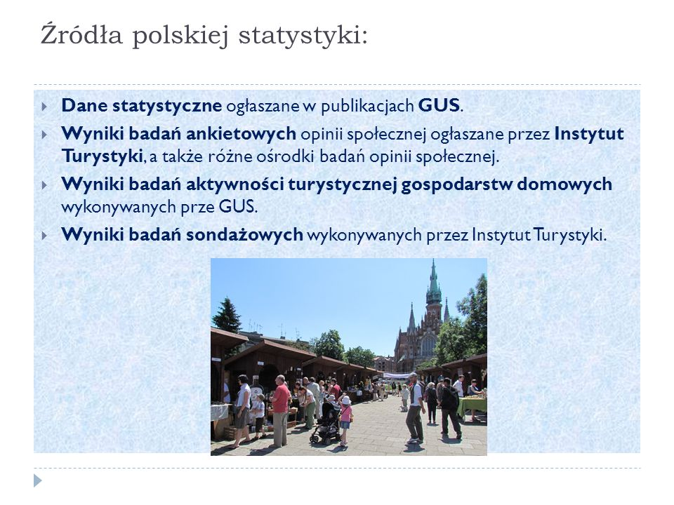 Źródła polskiej statystyki:  Dane statystyczne ogłaszane w publikacjach GUS.